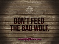Don't Feed The Bad Wolf Warning