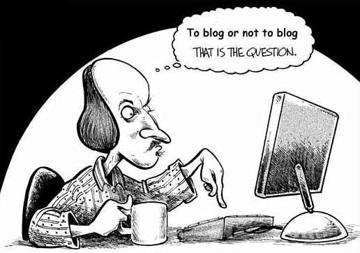 To Blog or Not to Blog That is the Question.