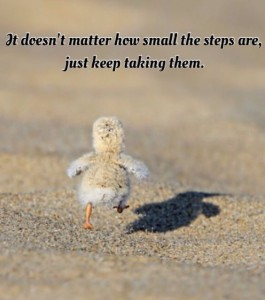 Just keep taking steps