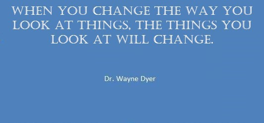 Quote by Dr Wayne Dyer