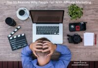 Why Do People Fail With Affiliate Marketing